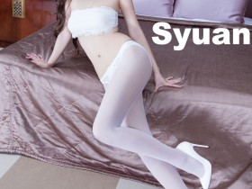 [Beautyleg] NO.1320 Syuan 美腿写真集